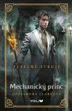 Pekelné stroje Mechanický princ - Cassandra Clare