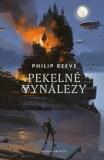Pekelné vynálezy - Philip Reeve