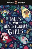 Penguin Readers Level 1: Tales of Adventurous Girls - Penguin
