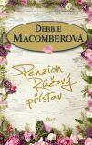 Penzion Růžový přístav - Debbie Macomber