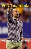 Pep Guardiola - Reisner Dino, Martínez Daniel