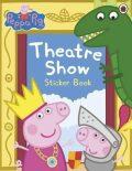 Peppa Pig: Theatre Show Sticker Book - Ladybird Books