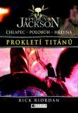 Percy Jackson Prokletí Titánů - Rick Riordan