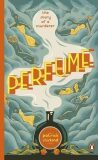 Perfume : the Story of a Murderer - Patrick Suskind