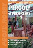 Pergoly a přístřešky - František Pšenička, ...