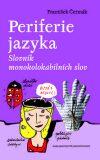 Periferie jazyka - František Čermák
