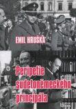 Peripetie sudetoněmeckého principála - Emil Hruška