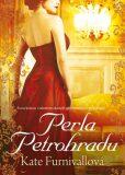 Perla Petrohradu - Kate Furnivallová