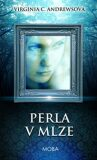 Perla v mlze - Virginia Cleo Andrewsová