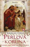 Perlová koruna - Jaroslava Černá