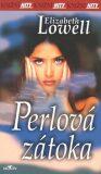 Perlová zátoka - Elizabeth Lowell