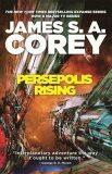 Persepolis Rising: The Expanse - James S. A. Corey