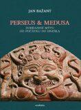 Perseus & Medusa - Jan Bažant