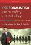 Personalistika pro manažery a personalisty - Martin Šikýř