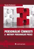 Personální činnosti a metody personální práce - Renata Kociánová