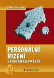 Personální řízení - Východiska a vývoj - 2. vydání - Renata Kociánová