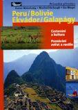 Peru, Bolívie, Ekvádor a Galapágy - průvodce přírodou - Verhaagh  Manfred