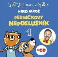 Pesničkový neposlušník 1 - Miro Jaroš