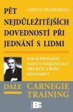 Pět nejdůležitějších dovedností při jednání s lidmi - Dale Carnegie