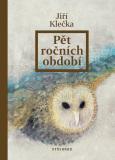 Pět ročních období - Jiří Klečka
