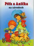 Péťa a Anička na závodech - Dana Winklerová
