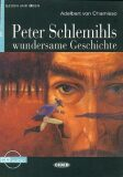 Peter Schlemihls Wundersame Geschichte + CD - A.CHAMISSO