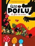 Petit Poilu, Tome 8 : La foret des ombres - Fraipont Bailly