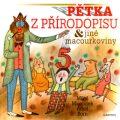 Pětka z přírodopisu a jiné macourkoviny - Miloš Macourek, Adolf Born