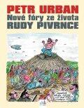 Petr Urban - Nové fóry ze života Rudy Pivrnce - Petr Urban