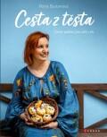 Petra Burianová: Cesta z těsta - Petra Burianová