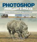 Photoshop – příklady z praxe - Glyn Dewis