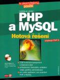 PHP a MySQL Hotová řešení + CD - Ľuboslav Lacko