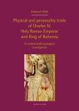 Physical and personality traits of Charles IV, Holy Roman Emperor and King of Bohemia - Jan Royt,  Jan Bartoníček, ...