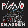 Piano - Roman Dragoun