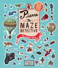 Pierre the Maze Detective: The Sticker Book (Sticker Books) - Kamigaki