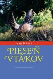 Pieseň vtákov - Ivan Kňaze