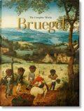 Pieter Bruegel: The Complete Works - Jürgen Müller, ...