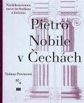 Pietro Nobile (1776–1854) v Čechách - Taťána Petrasová