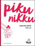 Pikunikku. Japonský piknik - Monika Baudišová