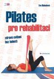 Pilates pro rehabilitaci - Eva Blahušová