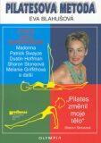 Pilatesova metoda - Eva Blahušová