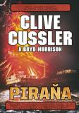 Piraňa - Clive Cussler