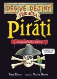 Piráti - Terry Deary, Martin Brown