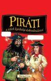 Piráti a jejich karibská dobrodružství - Michael Cox