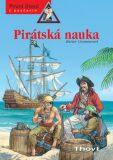 Pirátská nauka - Renée Hollerová, ...