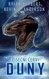 Píseční červi Duny - Brian Herbert, ...