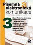 Písemná a elektronická komunikace 3 pro SŠ a veřejnost - Olga Kuldová, Kroužek Jiří