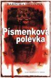 Písmenková polévka - Barbora Hrůzová