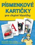 Písmenkové kartičky pro chytré hlavičky - Petra Kubáčková, ...