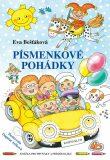 Písmenkové pohádky - Knížka pro prvňáky a předškoláky - Eva Bešťáková